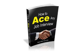 How To Ace Any Job Interview Plus Bonus