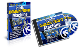 Public Domain Profit Machine PLUS Audio