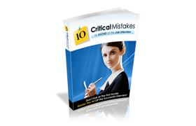 The 10 Most Critical Mistakes to Avoid in Your Initial Job Interview