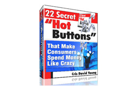 22 Secret Hot Buttons