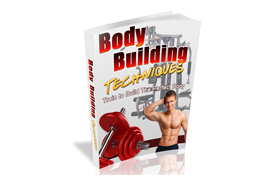 Body Building Techniques
