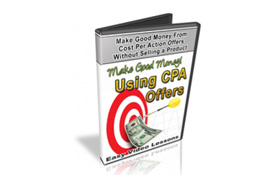 Make Good Money Using CPA Offers