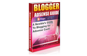 Blogger Adsense Guide PLUS Bonus
