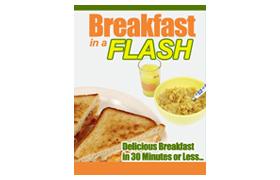 Breakfast In A Flash