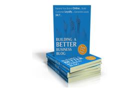 Building A Better Business Blog