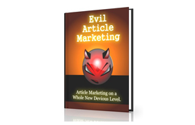 Evil Article Marketing Guide