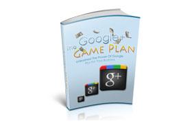 Google Plus Game Plan