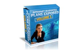 Internet Business Plans Exposed - Volume 1