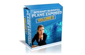 Internet Business Plans Exposed – Volume 2