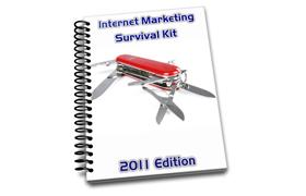 Internet Marketing Survival Kit - 2011 Edition