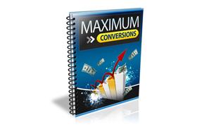 Maximum Conversions