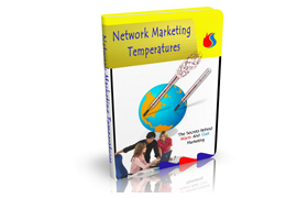 Network Marketing Temperatures
