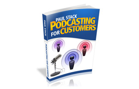 Podcasting For Customers