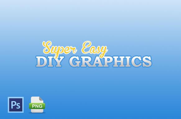 Super Easy DIY Graphics