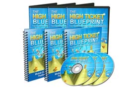 The High Ticket Blueprint Audio and Video Collection
