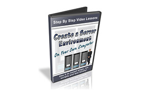 Create A Server Environment On Your Own Computer
