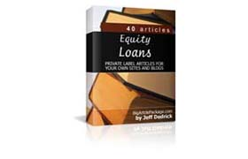 Equity Loan PLR Articles