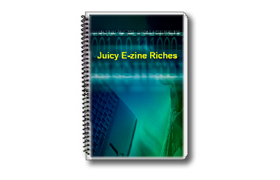 Juicy E-zine Riches