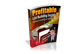 Profitable List Building Secrets