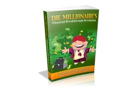 The Millionaire's Financial Breakthrough Revolution