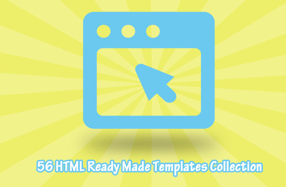 56 HTML Ready Made Templates Collection