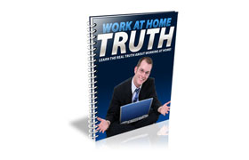 Work At Home Truth