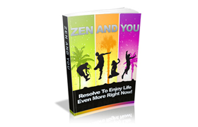 Zen And You
