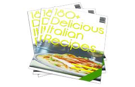 180 Delicious Italian Recipes