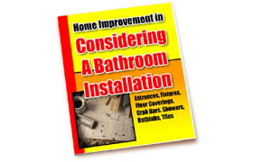 Home Improvement Considering A Bathroom Installation