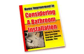 Home Improvement Considering A Bathroom Installation