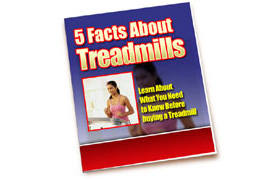 5 Facts About Treadmills