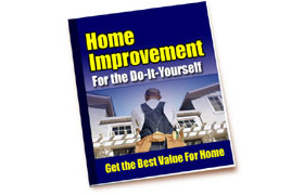 Home Improvement Tips for the Do-It-Yourself