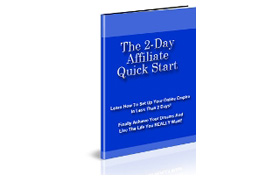 The 2 Day Affiliate Quick Start