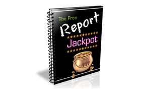 The Free Report Jackpot
