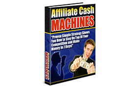 Affiliate Cash Machines