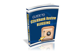 Guide To Clickbank Review Blogging
