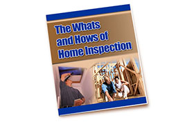 The Whats and Hows of Home Inspection