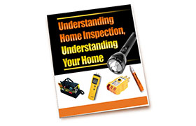 Understanding Home Inspection Understanding Your Home
