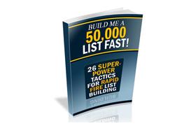 Build Me A 50000 List Fast