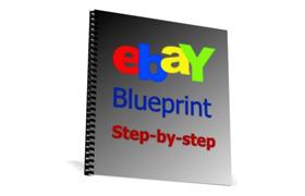 Ebay Blueprint Step-By-Step