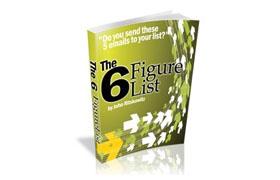The 6 Figure List