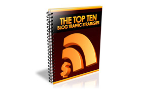Top Ten Blog Traffic Strategies