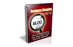 Business Blogging Secrets