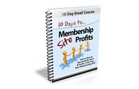 10 Days To Membership Site Profits