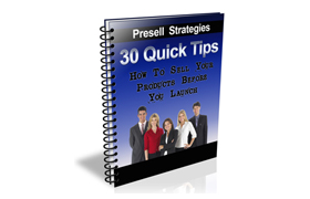 30 Quick Tips Presell Tips