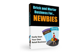 Brick And Mortar Business For Newbies