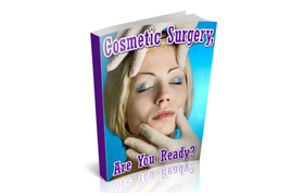 Cosmetic Surgery, Are You Ready