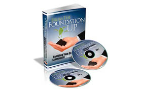 From The Foundation Up
