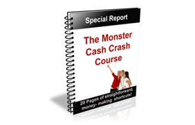 The Monster Cash Crash Course