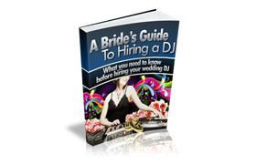 A Brides Guide To Hiring a DJ
